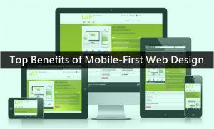 Top Benefits of Mobile-First Web Design