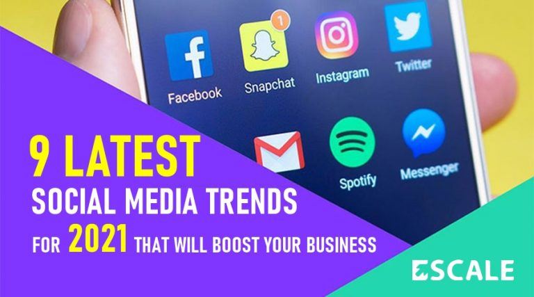 9 Latest Social Media Trends for 2021 That Will Boost Your Business