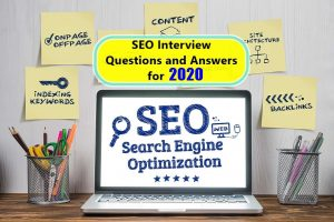 SEO Interview Questions and Answers for 2020