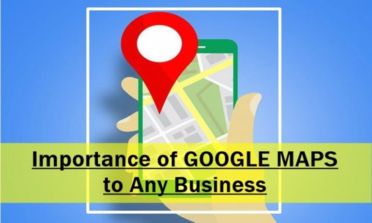 Importance of Google Maps to Any Business