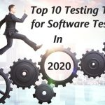 Testing Tools for Software Testing in 2020
