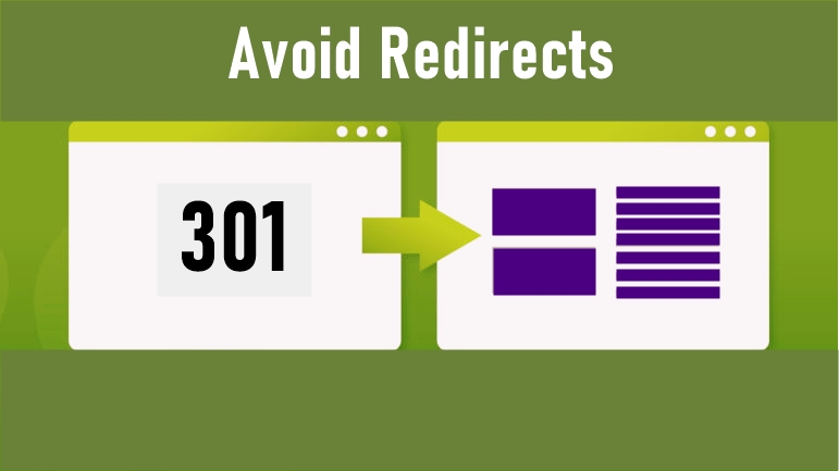 5 Simple Ways to Increase Your Website Loading Speed: Try to Avoid Redirects