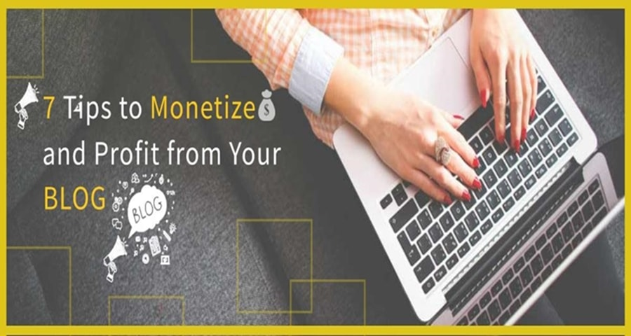 Featured image: 7 Tips to Monetize and Profit from Your Blog