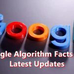 A Featured image of Google Algorithm Facts and Latest Updates