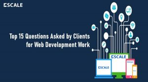 Top 15 Questions asked by clients for web development work
